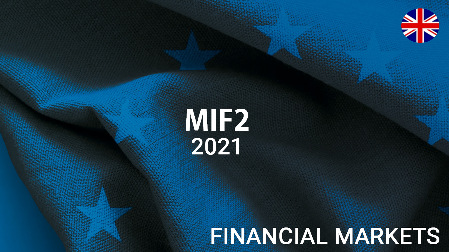 MIFID2 - Financial Market 2021